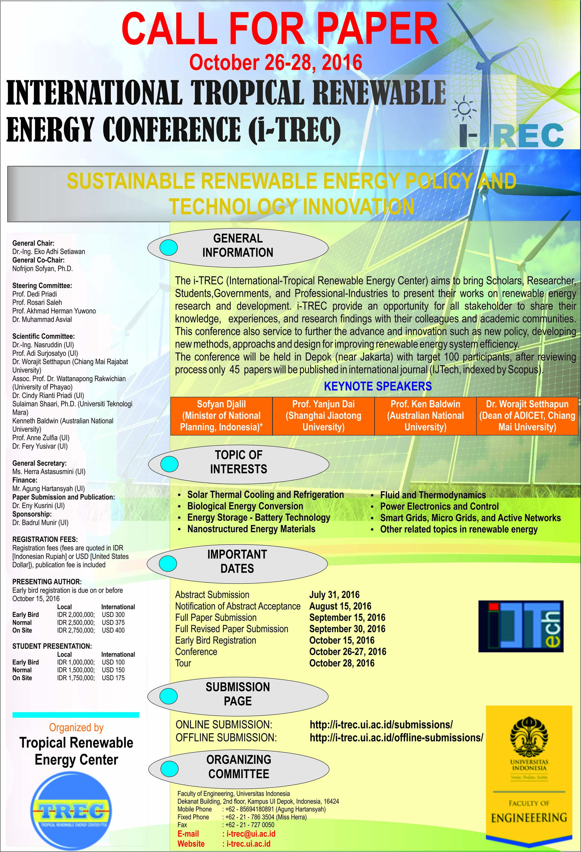 i trec international tropical renewable energy conference the i trec international tropical renewable energy conference aims to bring scholars researchers students governments and professional industries to